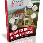 step by step guide how to build a tiny house