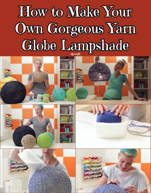 How to Make Your Own Gorgeous Yarn Globe Lampshade